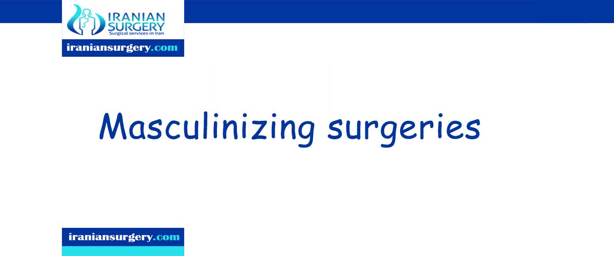 Masculinizing surgeries