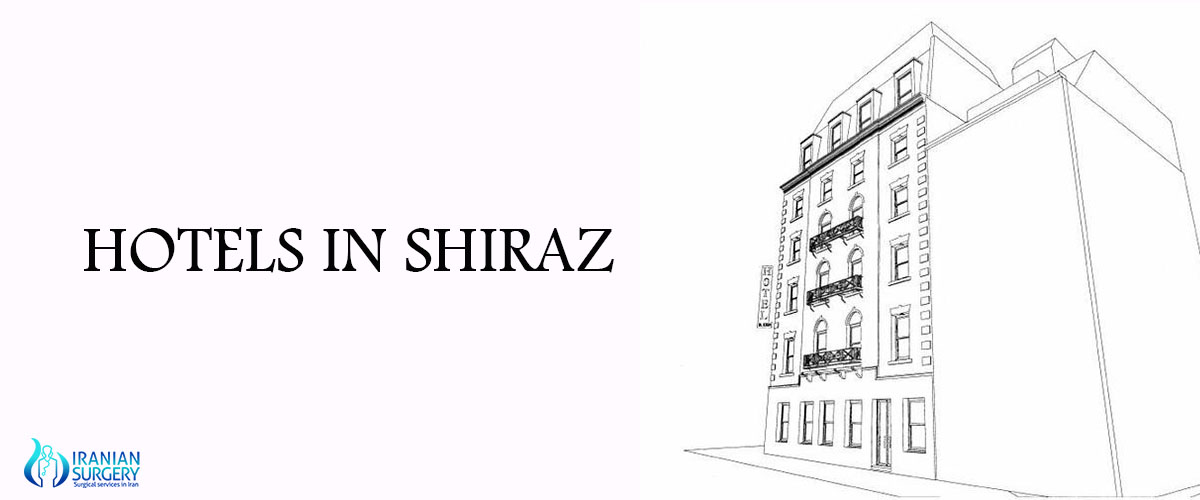 List of best hotels in shiraz